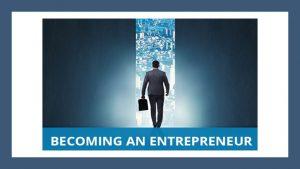 Why Become an Entrepreneur