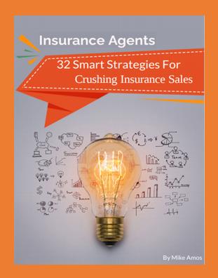 32 Smart Strategies to Crush Insurance Sales