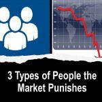 3 People the Market Punishes